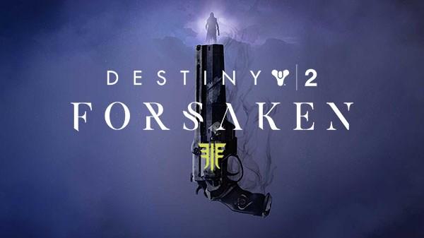 Destiny 2 Forsaken DLC