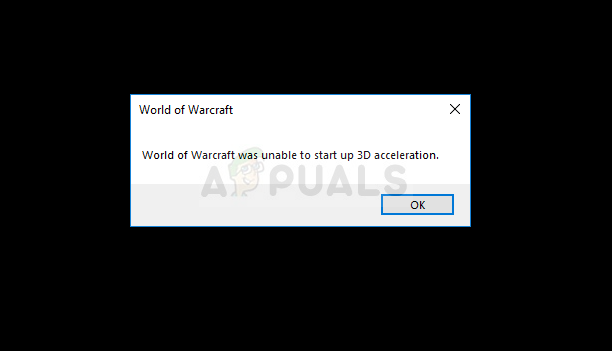 Fix: World of Warcraft was unable to start up 3D