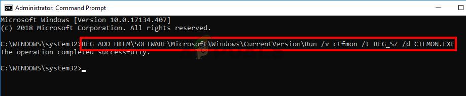 Type REG ADD HKLM\SOFTWARE\Microsoft\Windows\CurrentVersion\Run /v ctfmon /t REG_SZ /d CTFMON.EXE in cmd