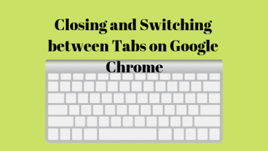 Photo of How to Switch between Tabs on Google Chrome