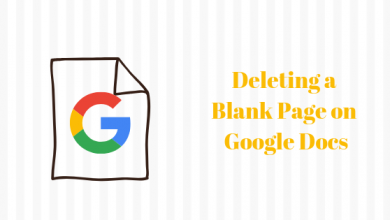 Photo of How to Delete a Blank Page on Google Documents
