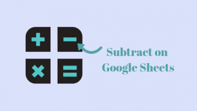 Photo of How to Subtract on Google Spreadsheets