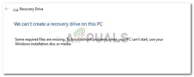 We can't create a recovery drive on this PC Some required files are missing.