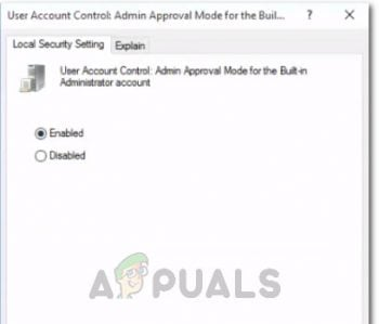 Enabling the Account Control:Admin Approval Mode for the Built-in- Administrator account policy