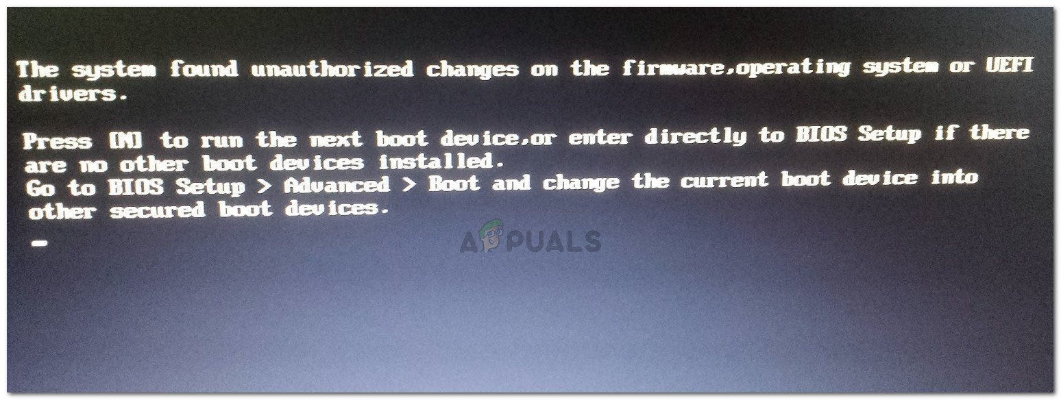 The system found unauthorized changes on the firmware, operating system or UEFI drivers. Press [OK] to run the next boot device or enter directly to BIOS Setup if there are no other boot devices installed.