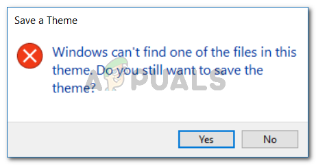 Windows can't find one of the files in this theme. Do you still want to save the theme?