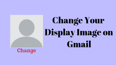 Photo of How to Change Your Display Picture on Gmail