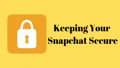 Photo of How to Stay Secure on Snapchat