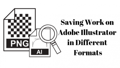 Photo of How to Save Your Work on Adobe Illustrator in Different Formats