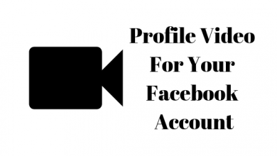 Photo of How to Make a Profile Video on Facebook