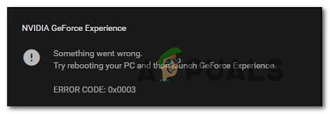 Fix: Geforce Experience Error Code 0x0003 - Appuals com