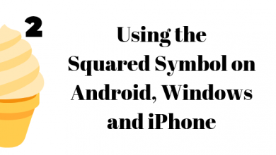 Photo of How to Type Squared Symbol on Windows, iPhone and on Android