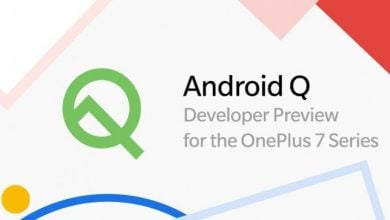 Photo of Android Q Preview Beta 4 Released for OnePlus 7 & 7 Pro