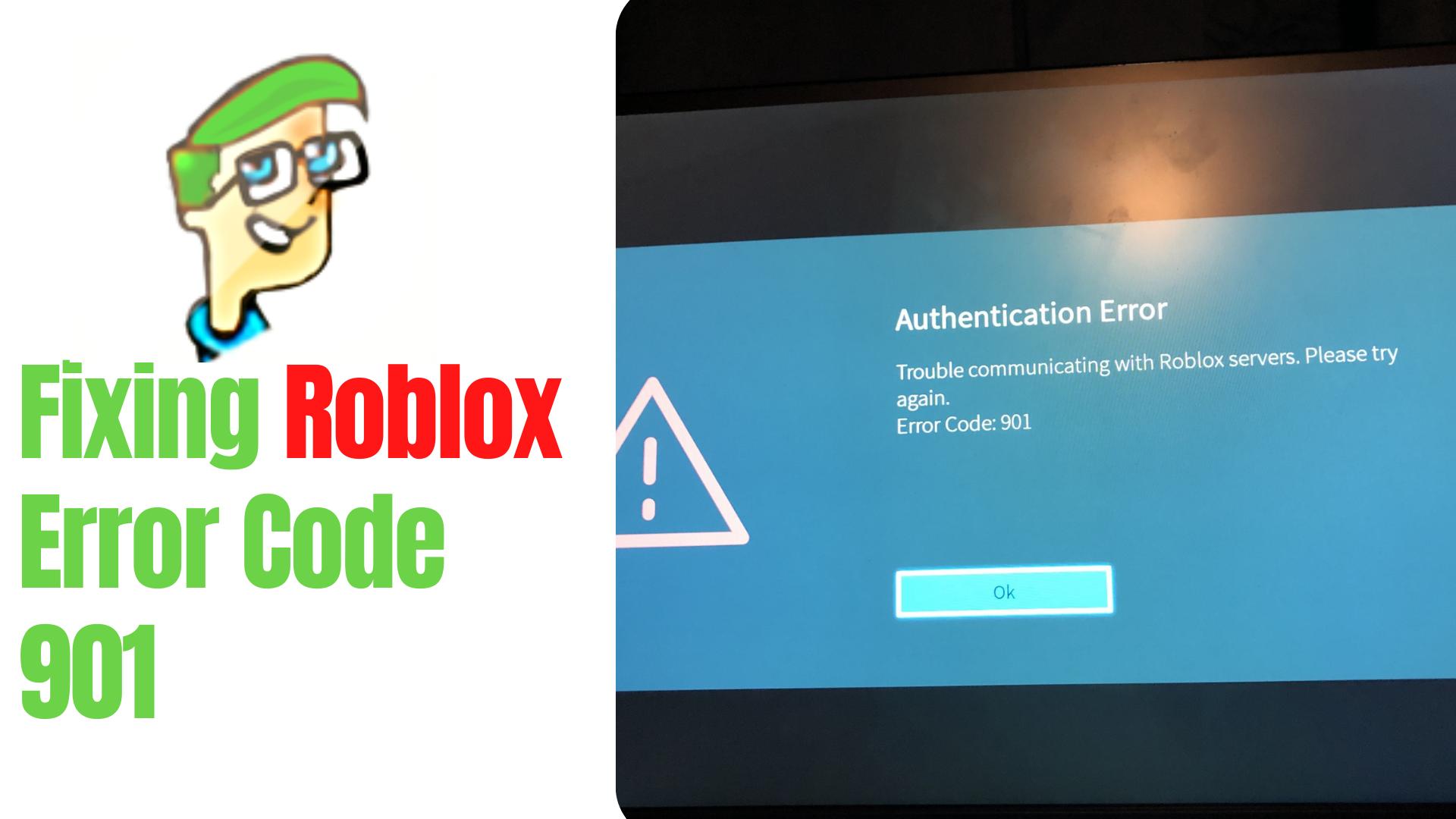 Roblox Error Code 901