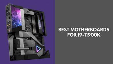 Best Motherboard For i9-11900k