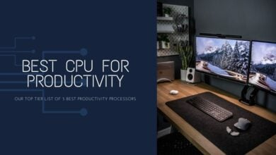 Best Processor For Productivity
