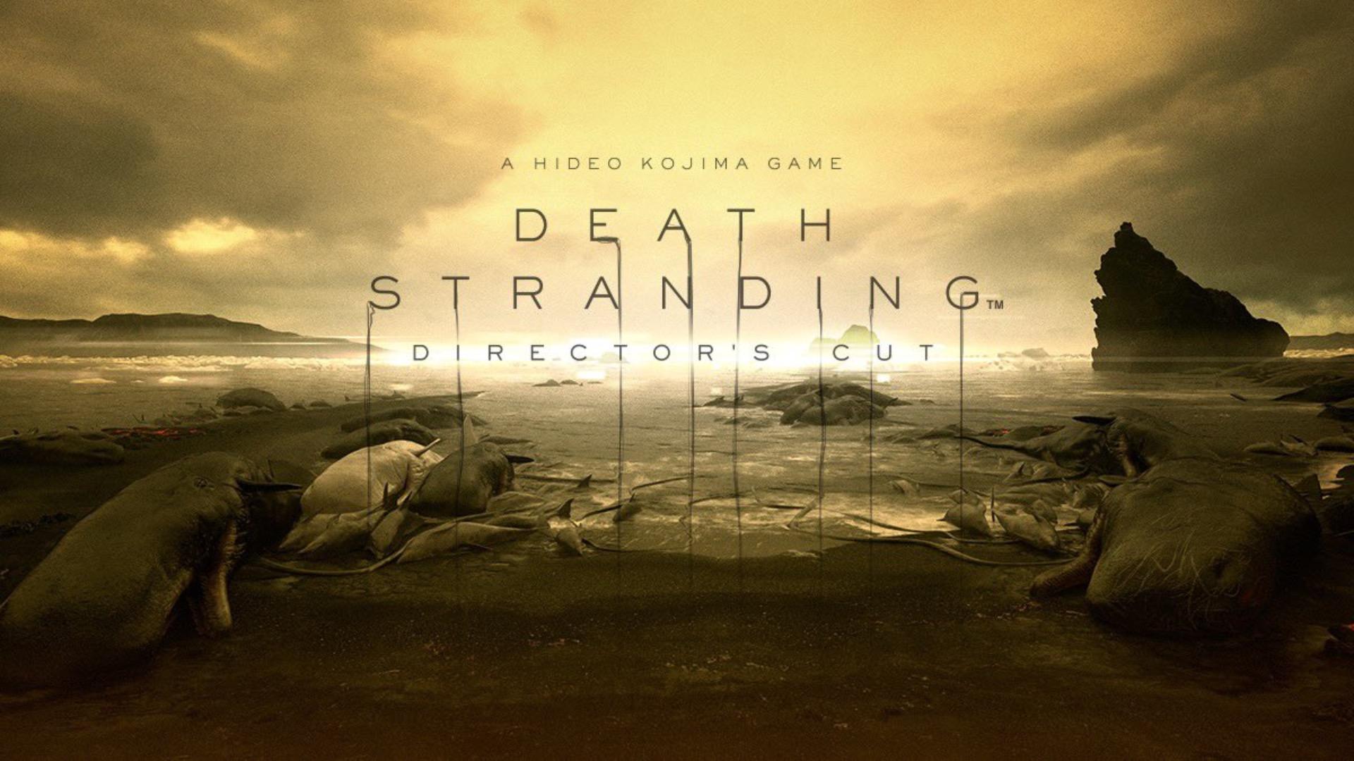 death stranding directors cut