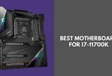 Best Motherboards For i7-11700k