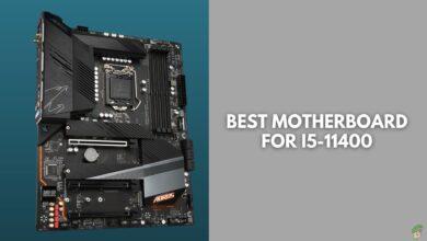 Best Motherboards For i5-11400