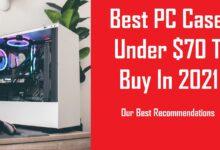 Best PC Case Under $70