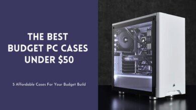 best budget PC case